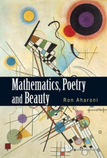 Mathematics, Poetry And Beauty av Ron Aharoni (Innbundet)