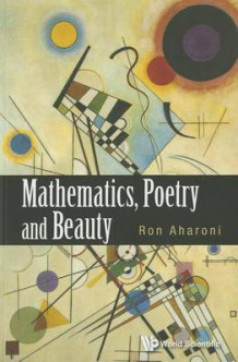 Mathematics, Poetry And Beauty av Ron Aharoni (Heftet)