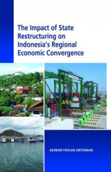 Omslag - The Impact of State Restructuring on Regional Economic Development in Indonesia