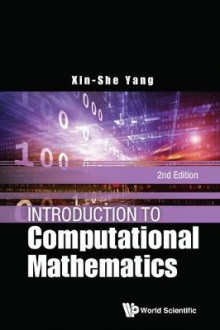 Introduction To Computational Mathematics (2nd Edition) av Xin-She Yang (Innbundet)