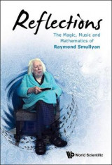 Omslag - Reflections: The Magic, Music And Mathematics Of Raymond Smullyan