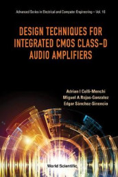 Design Techniques For Integrated Cmos Class-d Audio Amplifiers av Adrian Israel Colli-menchi, Miguel Angel Rojas-gonzalez og Edgar Sanchez-sinencio (Innbundet)