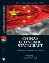 Omslag - China's Economic Statecraft: Co-Optation, Cooperation, and Coercion