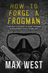 Omslag - How to Forge a Frogman