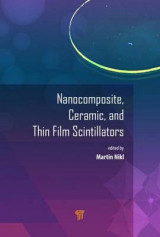 Omslag - Nanocomposite, Ceramic and Thin Film Scintillators