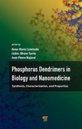 Omslag - Phosphorous Dendrimers in Biology and Nanomedicine