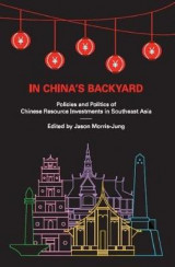 Omslag - In China's Backyard: Policies and Politics of Chinese Resource Investments in Southeast Asia