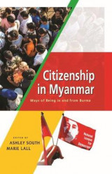 Omslag - Citizenship in Myanmar: Ways of being in and from Burma