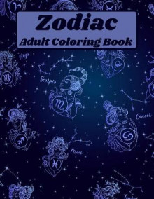Zodiac Adult Coloring Book av Over The Rainbow Publishing (Heftet)