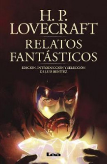 Relatos Fantasticos av H P Lovecraft (Heftet)