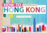 Omslag - How to Hong Kong