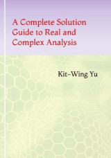 Omslag - A Complete Solution Guide to Real and Complex Analysis