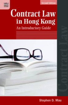 Contract Law in Hong Kong av Michael Fisher, Neil Andrews, Stephen D. Mau, Desmond G. Greenwood og Fan Yang (Innbundet)
