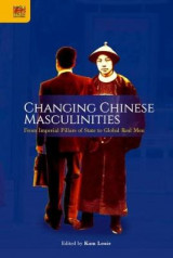 Omslag - Changing Chinese Masculinities
