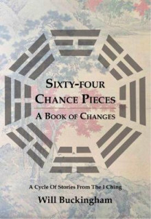 Sixty-Four Chance Pieces av Will Buckingham (Heftet)