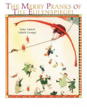 The Merry Pranks of Till Eulenspiegel av Heinz Janisch og Lisbeth Zwerger (Innbundet)