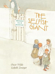 The Selfish Giant av Oscar Wilde og Lisbeth Zwerger (Innbundet)