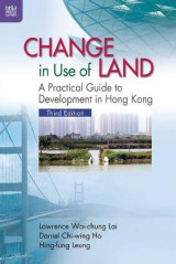 Omslag - Change in Use of Land - A Practical Guide to Development in Hong Kong