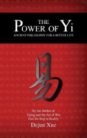 The Power of Yi av Dejun Xue (Innbundet)