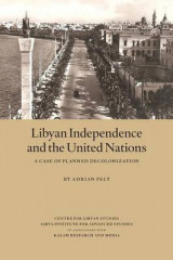 Omslag - Libyan Independence and the United Nations