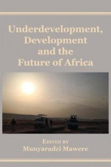 Omslag - Underdevelopment, Development and the Future of Africa