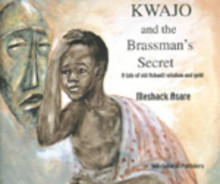 Kwajo and the Brassman's Secret av Meshack Asare (Heftet)