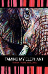 Omslag - Taming My Elephant