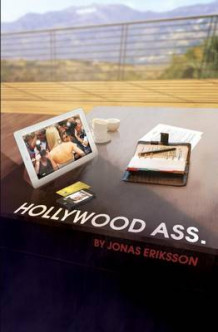 Hollywood Ass. av Jonas Eriksson (Heftet)